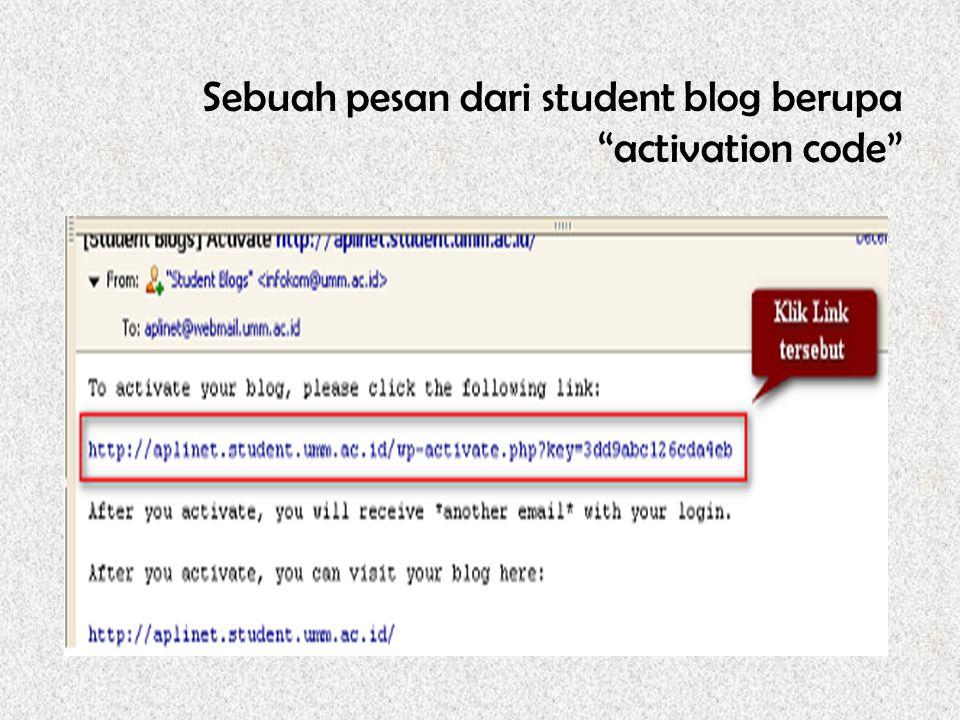 Sebuah pesan dari student blog berupa activation code