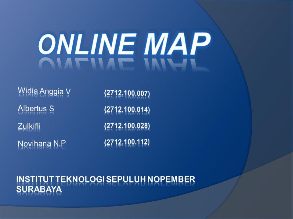 Online Map (Peta online) adalah proses membuat dan menerbitkan peta online yang memungkinkan pengguna untuk berinteraksi dengan konten peta.
