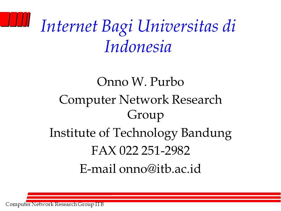 Computer Network Research Group ITB Rangkuman l Internet sangat bermanfaat bagi dunia pendidikan.
