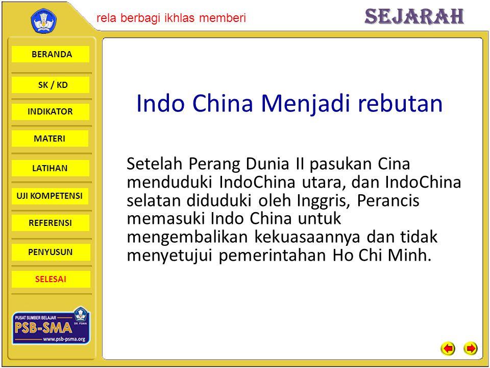 BERANDA SK / KD INDIKATORSejarah rela berbagi ikhlas memberi MATERI LATIHAN UJI KOMPETENSI REFERENSI PENYUSUN SELESAI Indo China Menjadi rebutan Setel