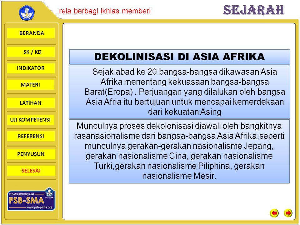 BERANDA SK / KD INDIKATORSejarah rela berbagi ikhlas memberi MATERI LATIHAN UJI KOMPETENSI REFERENSI PENYUSUN SELESAI DEKOLINISASI DI ASIA AFRIKA Seja