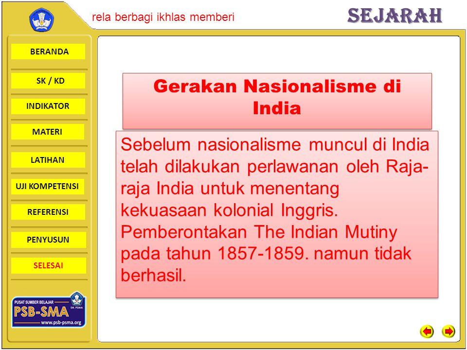 BERANDA SK / KD INDIKATORSejarah rela berbagi ikhlas memberi MATERI LATIHAN UJI KOMPETENSI REFERENSI PENYUSUN SELESAI Gerakan Nasionalisme di India Se