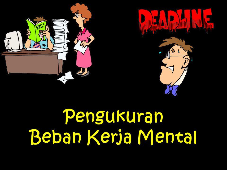 Pengukuran Beban Kerja Mental