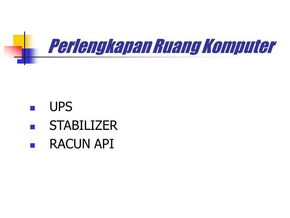 Perlengkapan Ruang Komputer UPS STABILIZER RACUN API