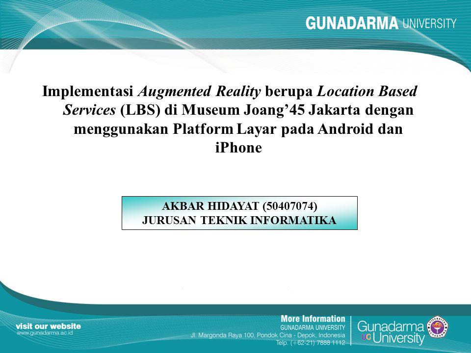 Implementasi Augmented Reality berupa Location Based Services (LBS) di Museum Joang'45 Jakarta dengan menggunakan Platform Layar pada Android dan iPho