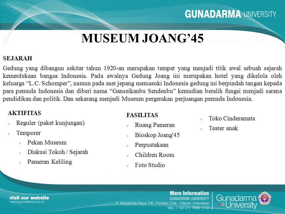 KESIMPULAN Projek Augmented Reality di Museum Joang '45 Jakarta telah berhasil mengimplementasikan Location Based Service (LBS) menggunakan Platform Layar yang hasilnya berupa Layer Museum Joang '45 Jakarta.