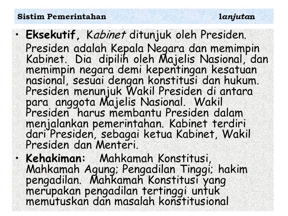 Eksekutif, Kabinet ditunjuk oleh Presiden. Presiden adalah Kepala Negara dan memimpin Kabinet. Dia dipilih oleh Majelis Nasional, dan memimpin negara