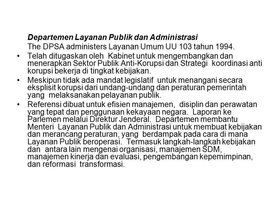 Departemen Layanan Publik dan Administrasi The DPSA administers Layanan Umum UU 103 tahun 1994. Telah ditugaskan oleh Kabinet untuk mengembangkan dan