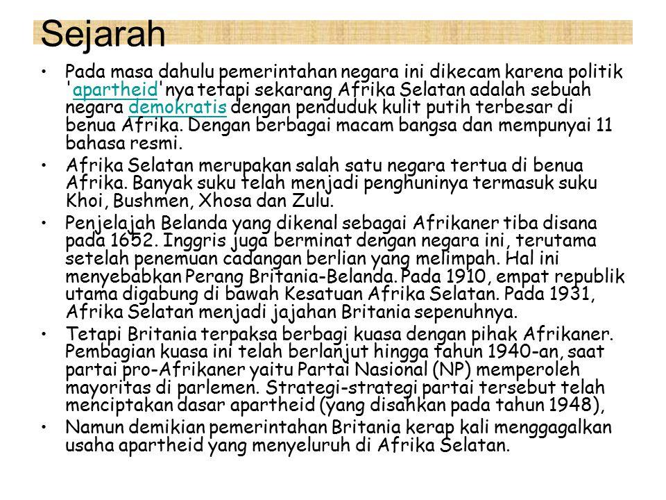 Sejarah Pada masa dahulu pemerintahan negara ini dikecam karena politik apartheid nya tetapi sekarang Afrika Selatan adalah sebuah negara demokratis dengan penduduk kulit putih terbesar di benua Afrika.