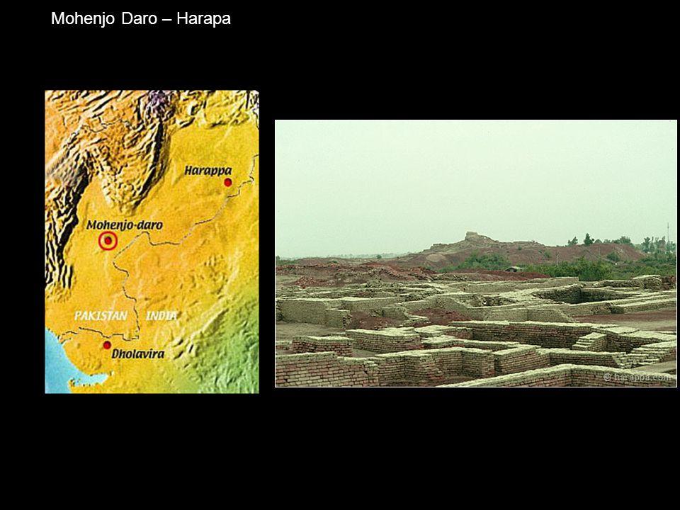 Mohenjo Daro – Harapa