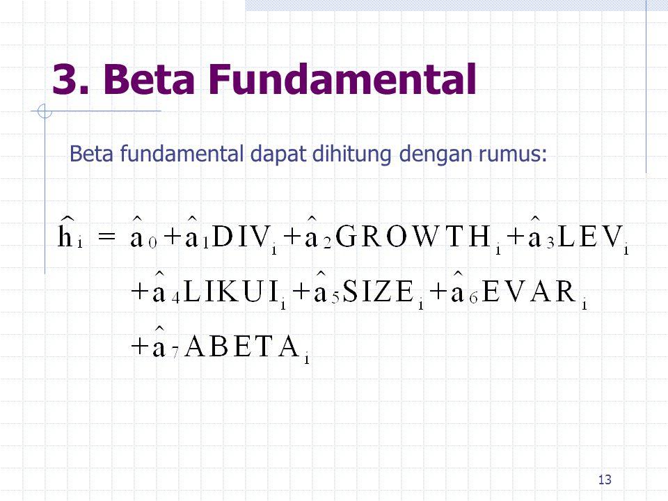3. Beta Fundamental 13 Beta fundamental dapat dihitung dengan rumus: