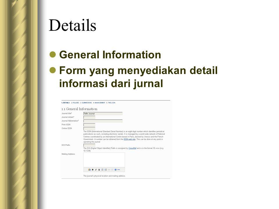 Details General Information Form yang menyediakan detail informasi dari jurnal