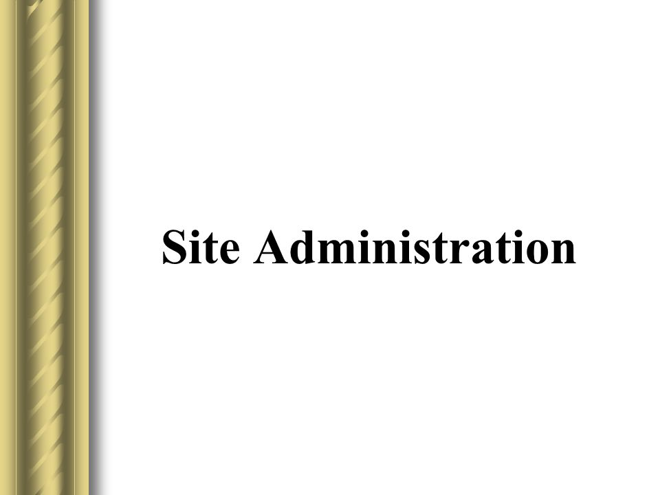 Site Administration