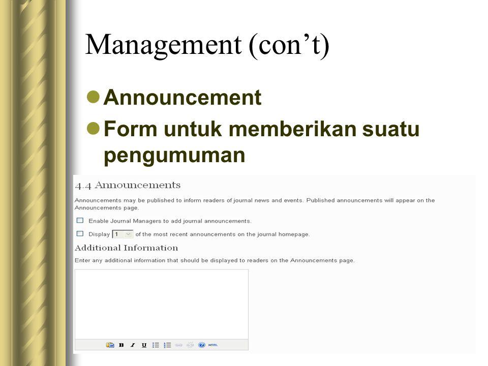 Management (con't) Announcement Form untuk memberikan suatu pengumuman