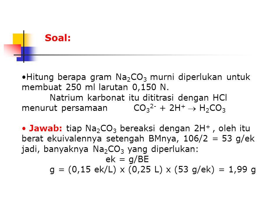Setelah penambahan 50 ml NaOH reaksi berlangsung sempurna, garam yang dihasilkan yaitu NaCl tidak asam dan dan tidak pula basa dalam larutan air (tidak dihidrolisis), maka larutan itu netral; [H + ] = [OH - ] = 1,0 x 10 -7 pH = 7 Setelah penambahan 60 ml NaOH H + (aq) + OH - (aq)  H 2 O (l) 5,00 mmol 6,00 mmol 5,00 mmol 0 1,00 mmol dalam kesetimbangan terdapat 1,00 mmol OH - dalam 110 ml larutan.