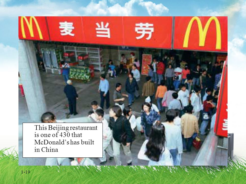 1-19 This Beijing restaurant is one of 430 that McDonald's has built in China