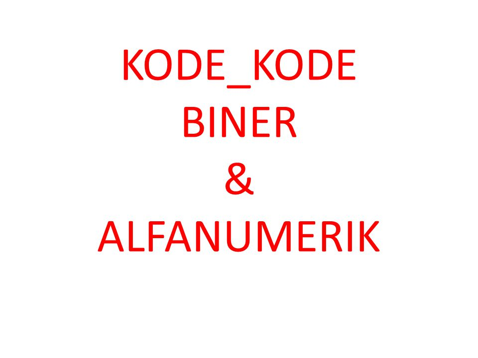 KODE BCD BCD (Binary Coded Decimal) Mengkodekan setiap digit desimal dengan 4 bit.
