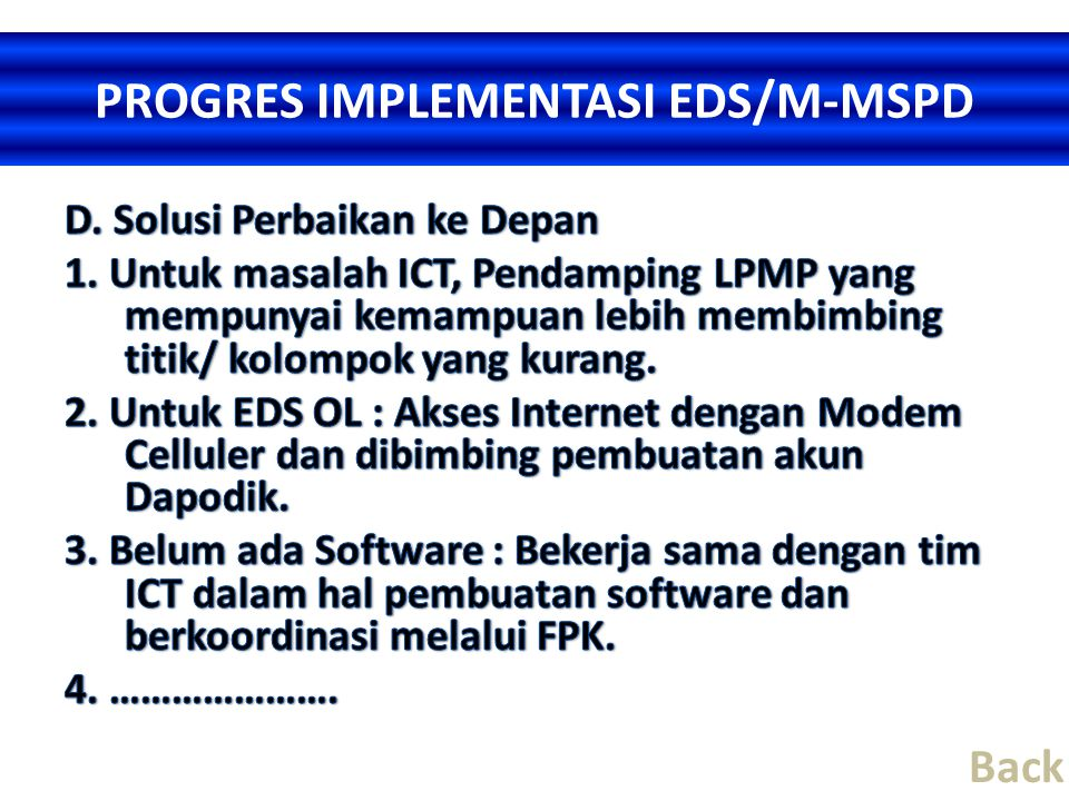 PROGRES IMPLEMENTASI EDS/M-MSPD Back