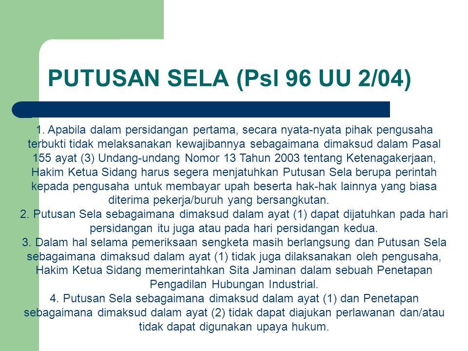PUTUSAN SELA (Psl 96 UU 2/04) 1.