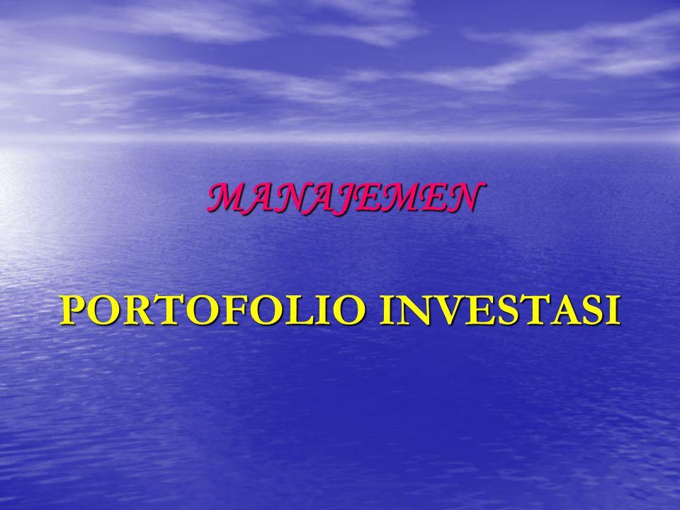 D.Pendekatan Manajemen Portofolio Terdapat dua pendekatan utama, yaitu : a.