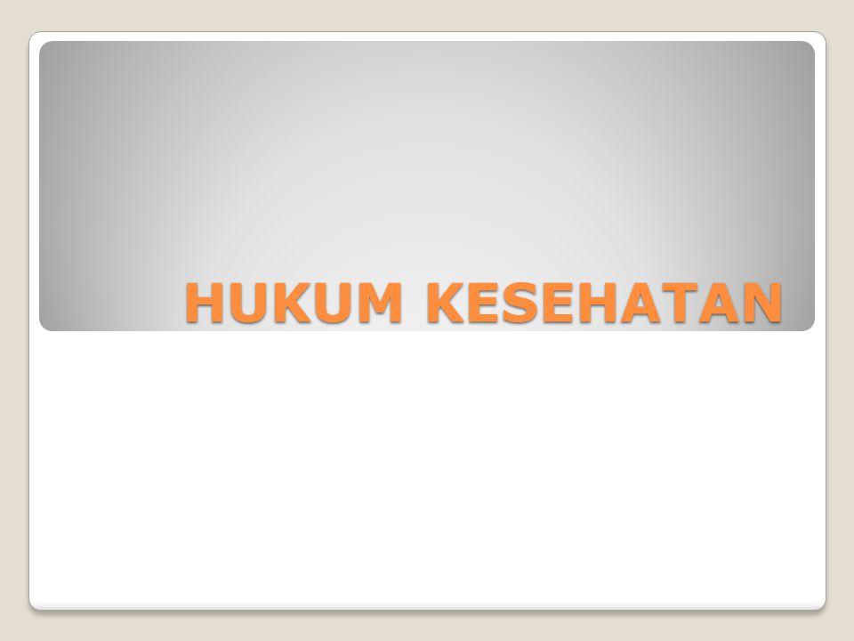 HUKUM KESEHATAN