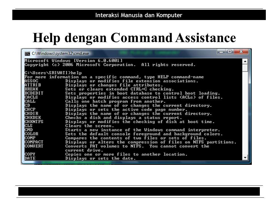 Interaksi Manusia dan Komputer Help dengan Command Assistance