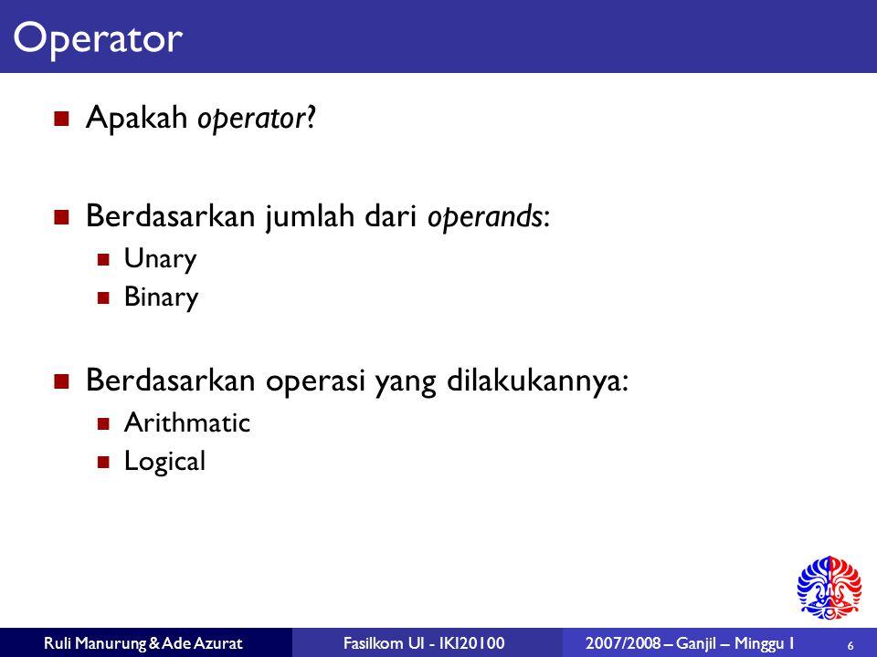 7 Ruli Manurung & Ade AzuratFasilkom UI - IKI201002007/2008 – Ganjil – Minggu 1 Apakah itu expression.