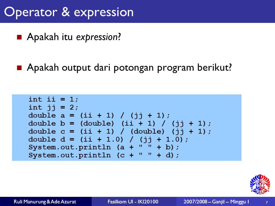 28 Ruli Manurung & Ade AzuratFasilkom UI - IKI201002007/2008 – Ganjil – Minggu 1 Array Deklarasi Array (array adalah object juga) int [] array1; ingat: mendeklarasikan sebuah reference variable tidak berarti mengalokasikan memory dan membuat object.