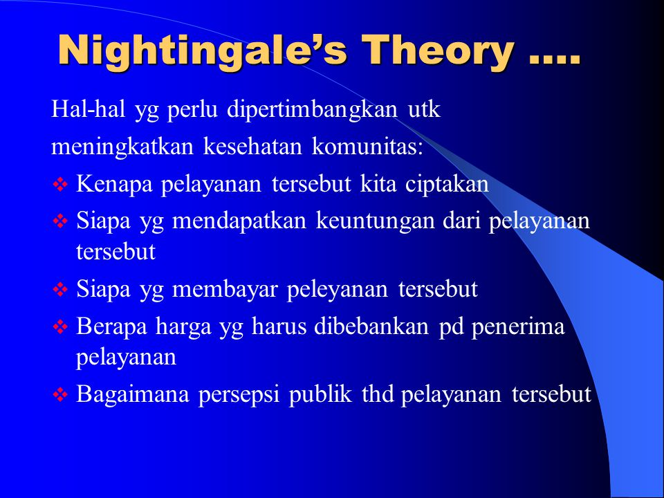Nightingale's Theory ….