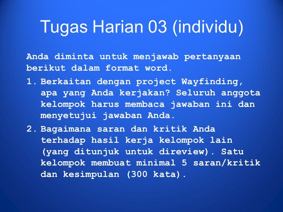 Tugas Harian 03 (individu) Anda diminta untuk menjawab pertanyaan berikut dalam format word.