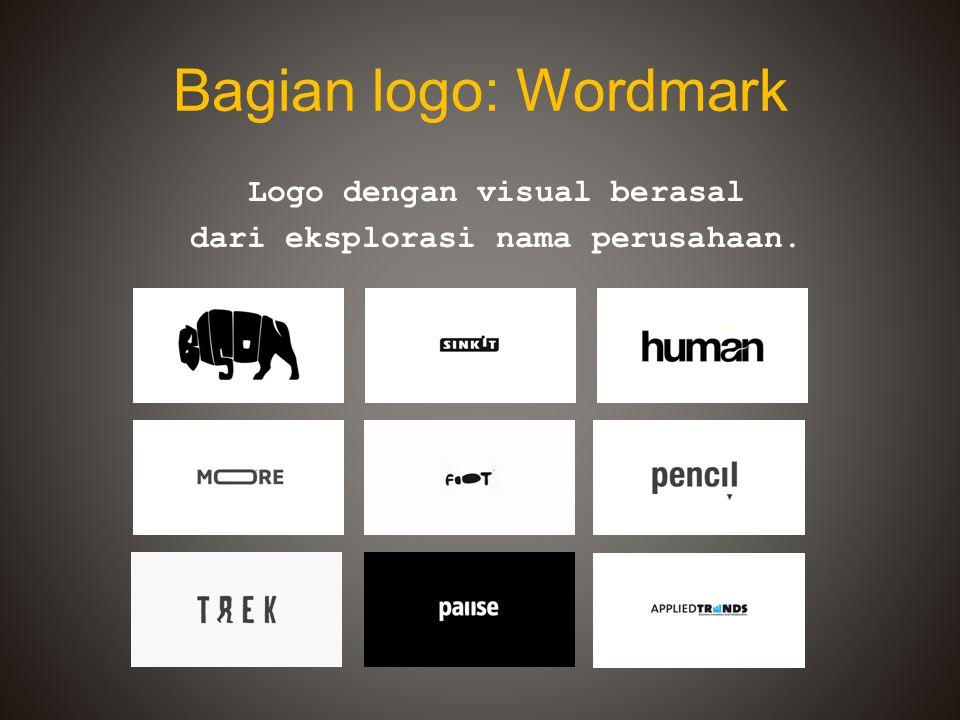 Bagian logo: Wordmark Logo dengan visual berasal dari eksplorasi nama perusahaan.