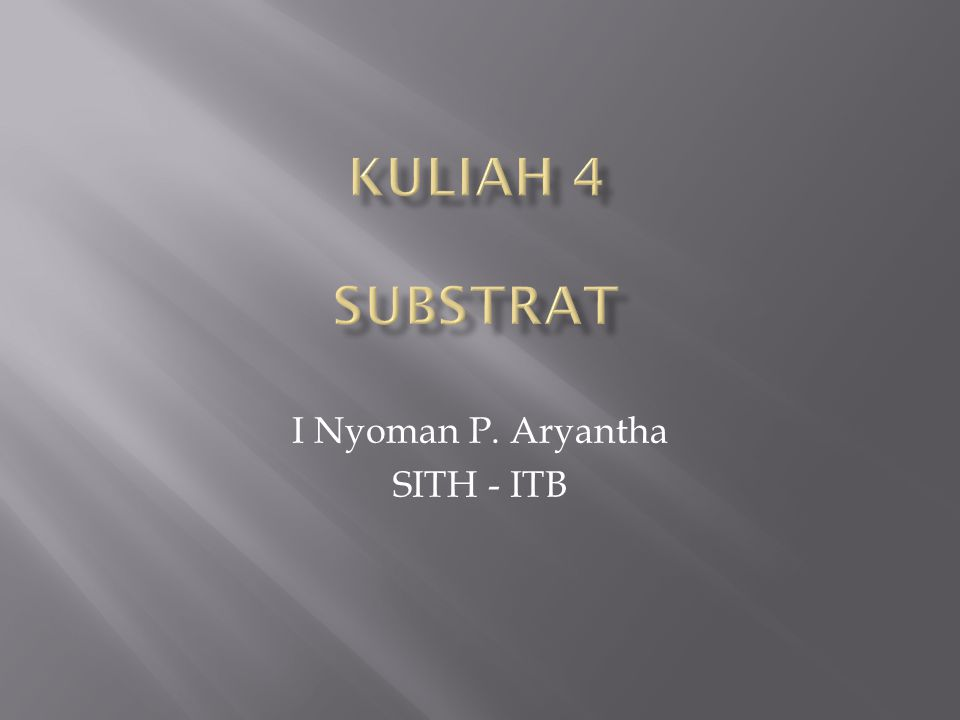 I Nyoman P. Aryantha SITH - ITB
