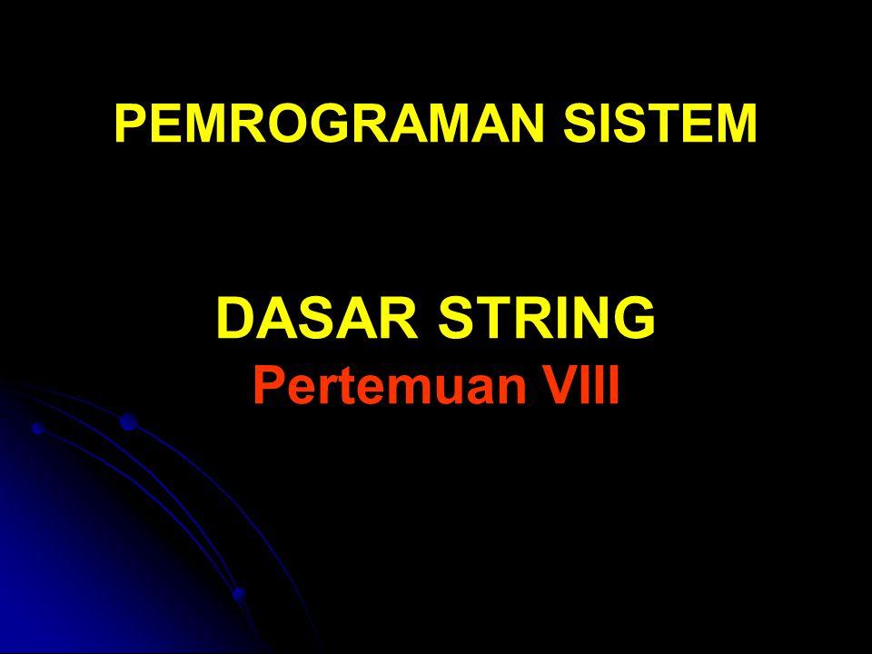 Konstatnta String Suatu konstanta string ditulis dengan awalan dan akhiran tanda petik ganda Suatu konstanta string ditulis dengan awalan dan akhiran tanda petik ganda Misalnya : Misalnya : C++ Konstanta string disimpan dalam memori secara berurutan, setiap karakter menempati memori sebesar 1 byte.