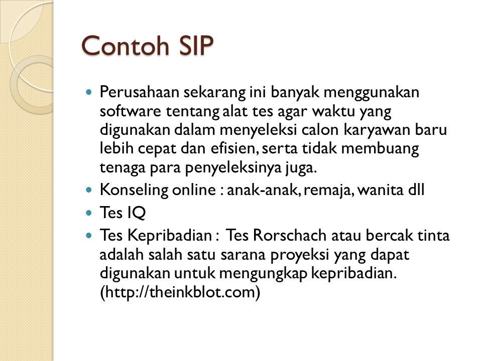 Contoh SIP Perusahaan sekarang ini banyak menggunakan software tentang alat tes agar waktu yang digunakan dalam menyeleksi calon karyawan baru lebih c