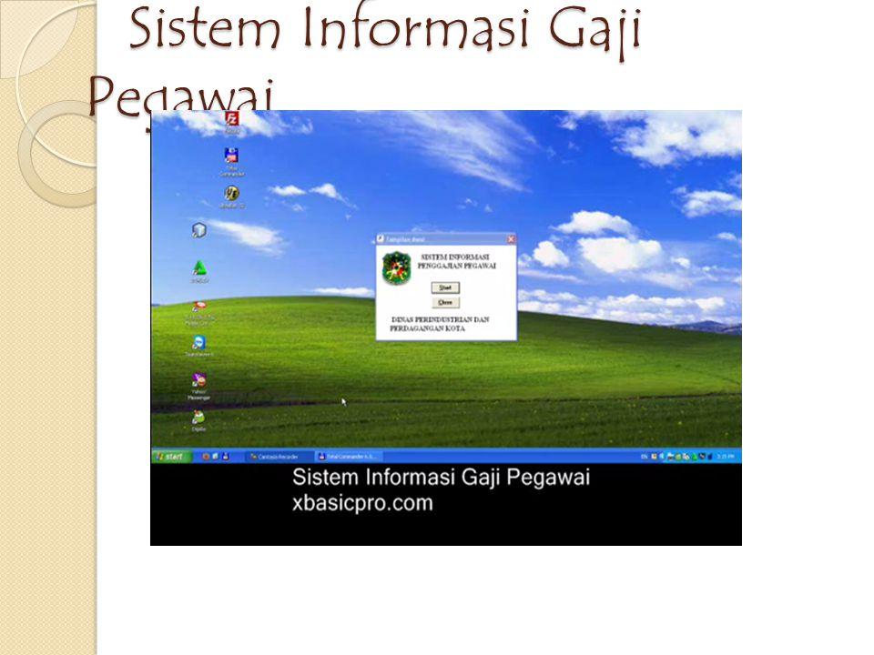 Sistem Informasi Gaji Pegawai Sistem Informasi Gaji Pegawai