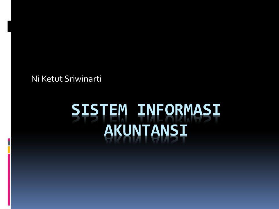 Silabus  Konsep dasar SIA  Proses Bisnis  Pengembangan Sistem dan Teknik Dokumentasi  Pengendalian Umum & Pengendalian Aplikasi  Sistem Pemrosesan Transaksi, Komponen sistem pemrosesan transaksi: Siklus Pendapatan  Siklus Pengeluaran