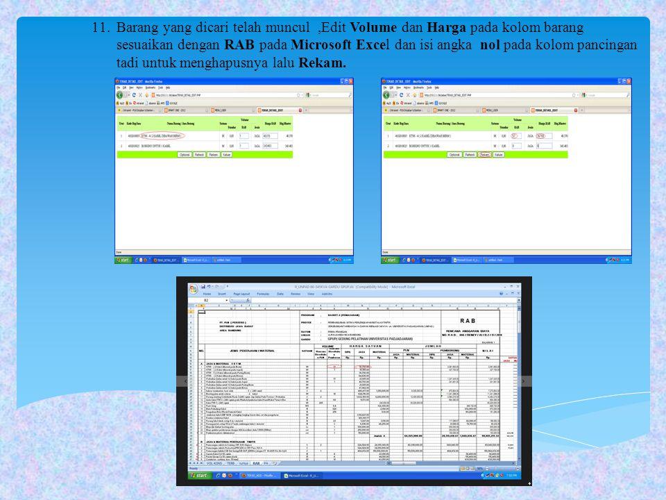 11.Barang yang dicari telah muncul,Edit Volume dan Harga pada kolom barang sesuaikan dengan RAB pada Microsoft Excel dan isi angka nol pada kolom panc