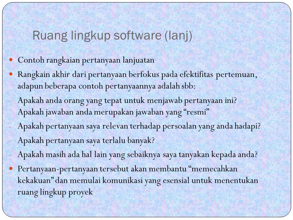 Estimasi sumber daya Tugas kedua perencanaan software adalah estimasi sumber daya yang diperlukan untuk pengembangan software.