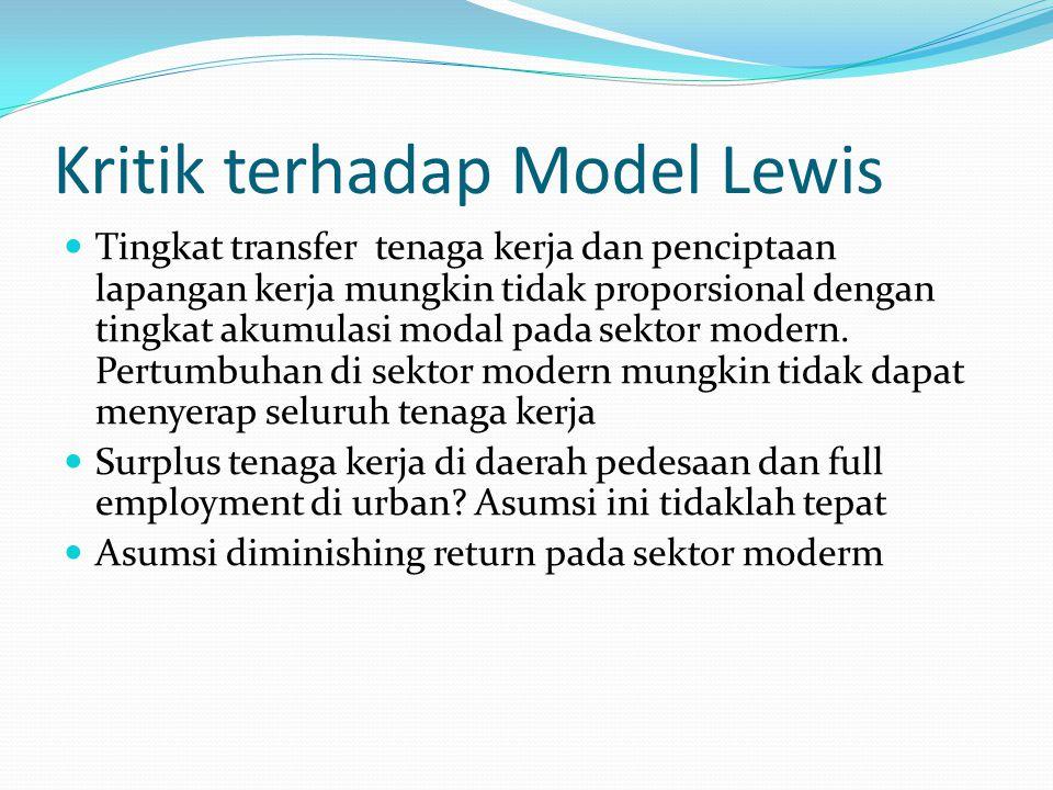 Kritik terhadap Model Lewis Tingkat transfer tenaga kerja dan penciptaan lapangan kerja mungkin tidak proporsional dengan tingkat akumulasi modal pada