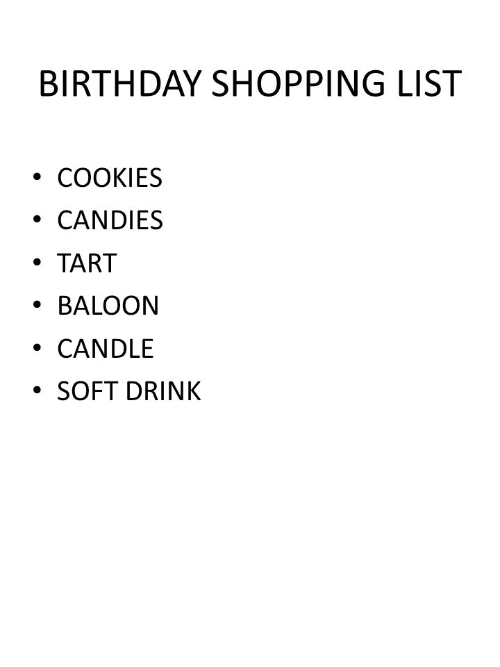 BIRTHDAY SHOPPING LIST COOKIES CANDIES TART BALOON CANDLE SOFT DRINK
