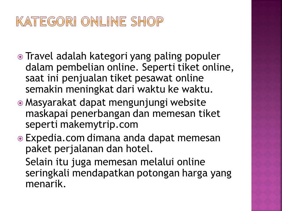  Travel adalah kategori yang paling populer dalam pembelian online.