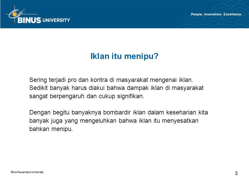 Bina Nusantara University 3 Iklan itu menipu.