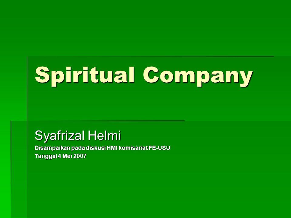  Kalau dulu pemisahan tegas (sekularisasi) antara praktik bisnis dan keagamaan, sekarang mulai digabung ketika para pebisnis mulai merasa kosong (batinnya).