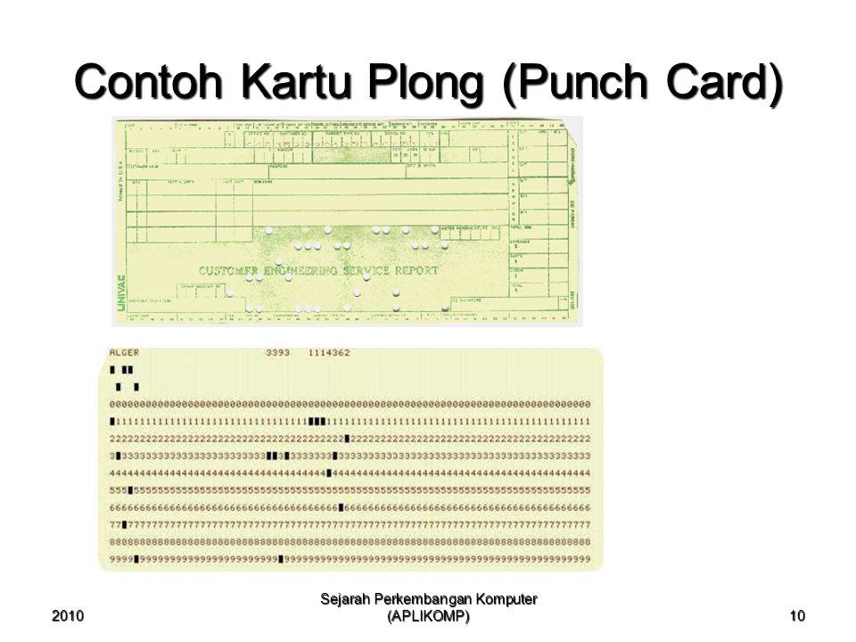 2010 Sejarah Perkembangan Komputer (APLIKOMP) 10 Contoh Kartu Plong (Punch Card)