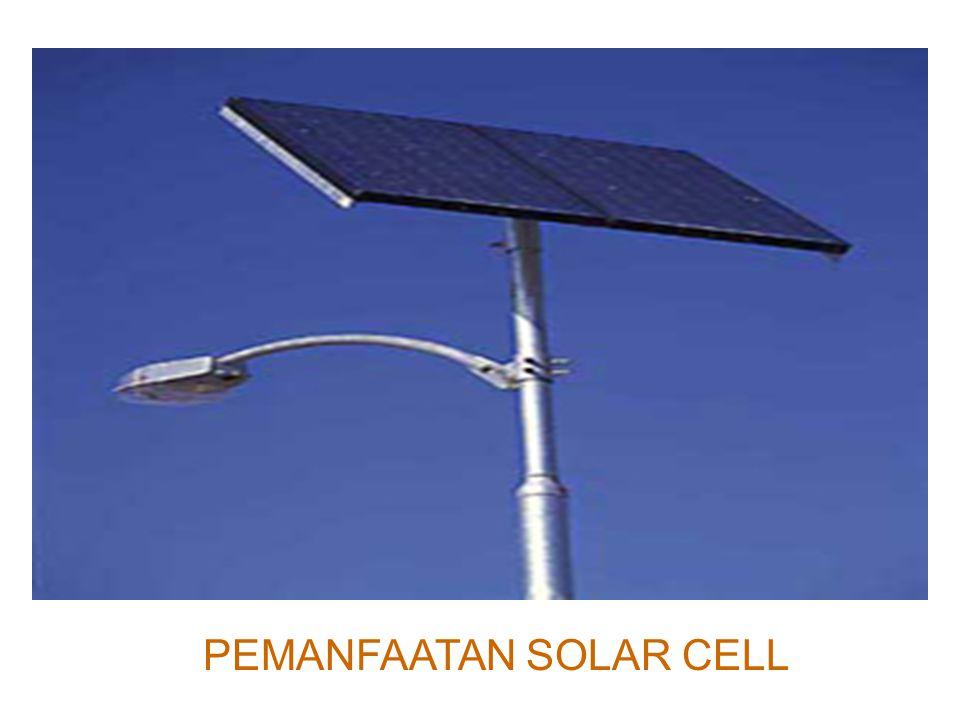 PEMANFAATAN SOLAR CELL