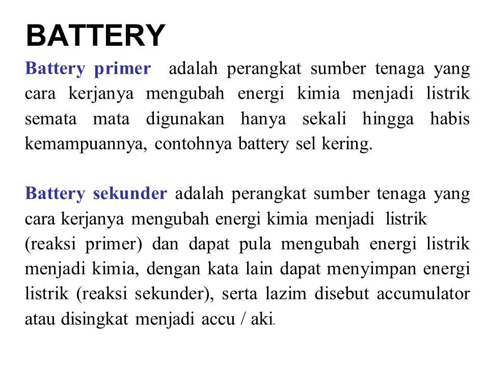 Battery primer adalah perangkat sumber tenaga yang cara kerjanya mengubah energi kimia menjadi listrik semata mata digunakan hanya sekali hingga habis kemampuannya, contohnya battery sel kering.