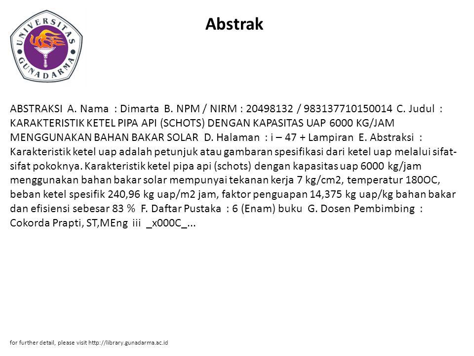Abstrak ABSTRAKSI A. Nama : Dimarta B. NPM / NIRM : 20498132 / 983137710150014 C.