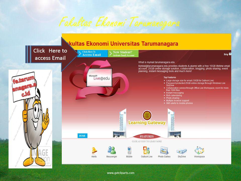 Fakultas Ekonomi Tarumanagara Click Here to access Email