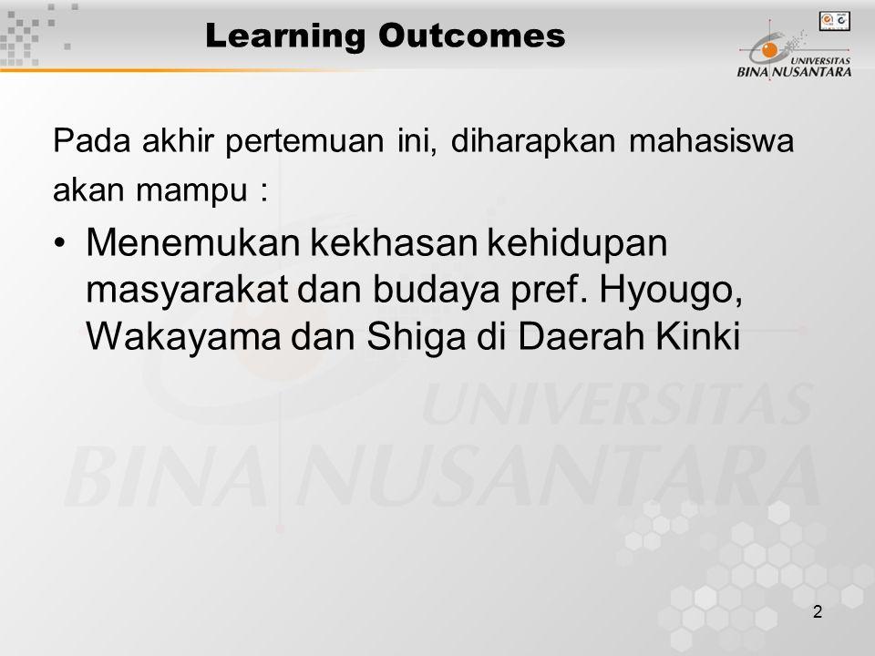 2 Learning Outcomes Pada akhir pertemuan ini, diharapkan mahasiswa akan mampu : Menemukan kekhasan kehidupan masyarakat dan budaya pref.
