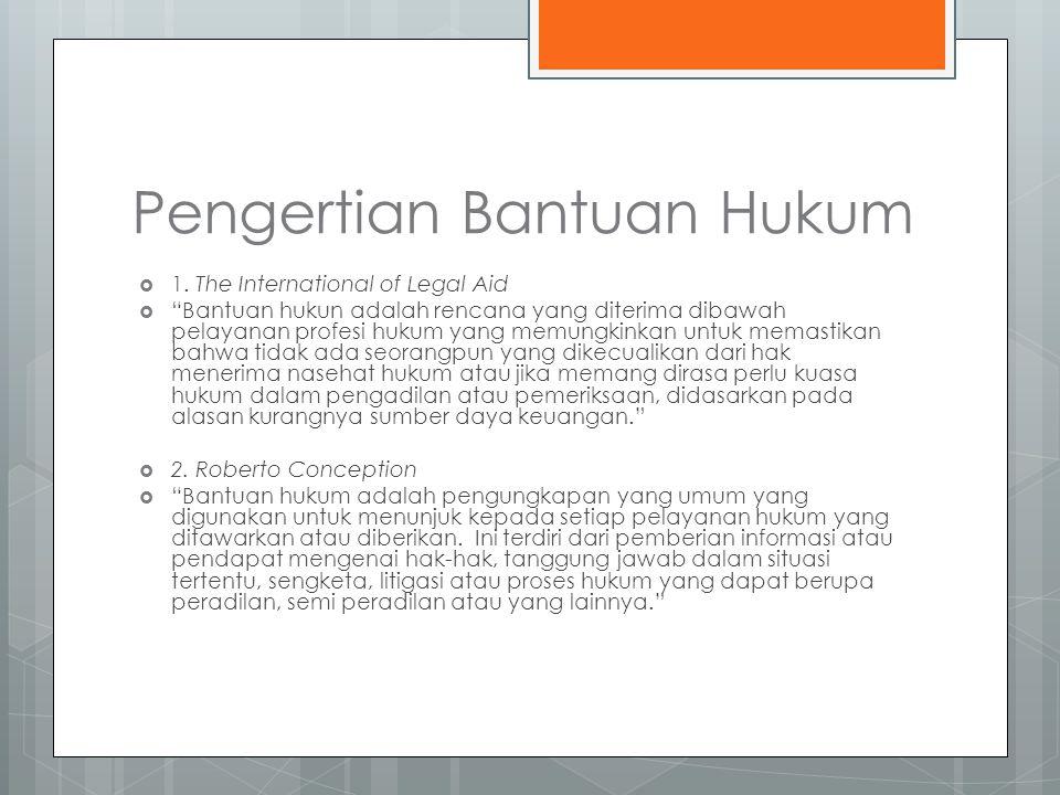 Pengertian Bantuan Hukum  1.